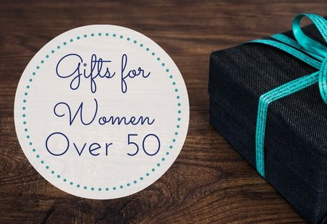 15 Gifts For Women Over 50
