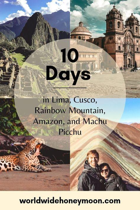 Ultimate 10 Day Peru Itinerary