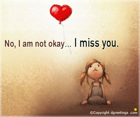 Miss You Quotes, Send Miss You Quotes & Saying   Dgreetings