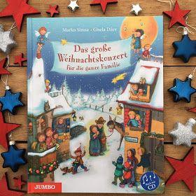 Das Grosse Weihnachtskonzert Fur Die Ganze Familie Von Marko Simsa Rezension Auf Kinderbuchblog Familien Weihnachtskonzert Weihnachtsbucher Bucher Fur Kinder