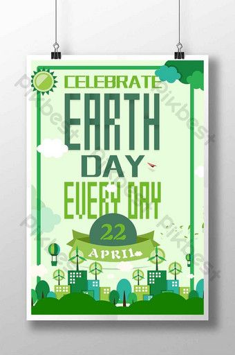 Earth Day Poster Design Psd Free Download Pikbest In 2020 Earth Day Posters Poster Design Day