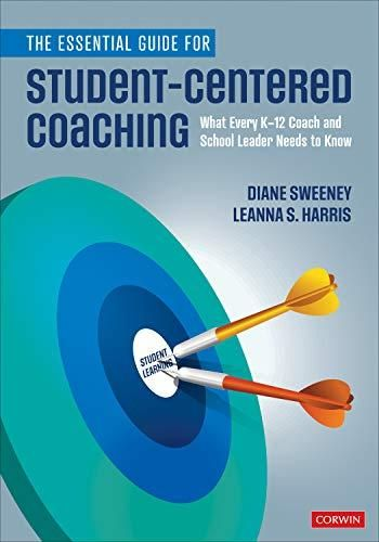 The Essential Guide for Student-Centered Coaching: What Every K-12 Coach and School Leader Needs to Know - Default