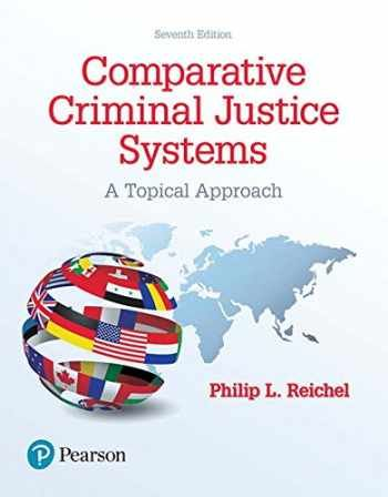 Testbank For Comparative Criminal Justice Systems A Topical Approach 7th Edition Criminal Justice System Criminal Justice Pdf Books