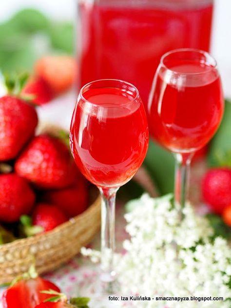Smaczna Pyza Nalewka Truskawkowa Z Kwiatem Bzu Czarnego Food And Drink Alcoholic Drinks Food
