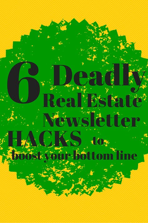 Real estate newsletter hacks to boost your bottom line!