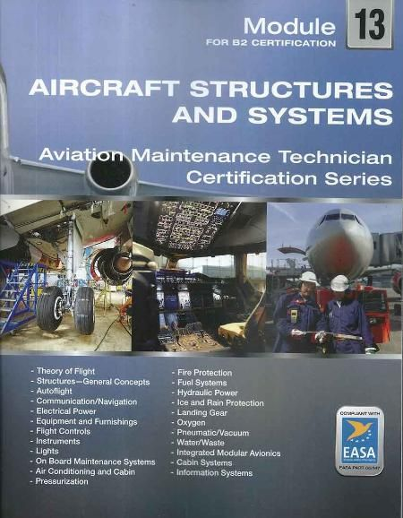 Easa Module 13 Aircraft Structures Systems Pb By Atbc Aircraft Structure Aircraft Maintenance Aircraft