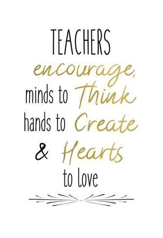 Teachers 2' Art Print - Kimberly Allen | Art.com | Teacher appreciation  quotes, Teacher quotes inspirational, Teacher appreciation week quotes