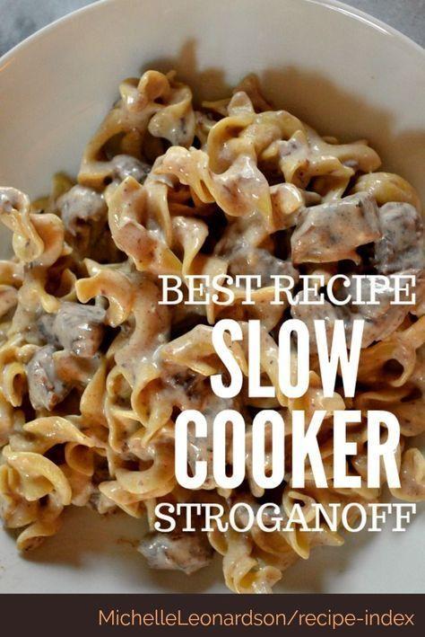 Slow Cooker Beef Stroganoff The Best Recipes For The Slow Cooker In 2020 Slow Cooker Beef Stroganoff Stroganoff Recipe Slow Cooker Beef Stroganoff Recipe