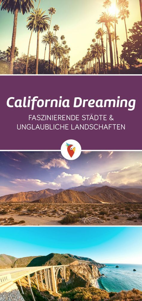 California Dreaming Endlose Highways Faszinierende Stadte