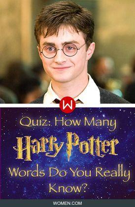 Quiz How Many Harry Potter Words Do You Really Know Harry Potter Words Harry Potter Quiz Harry Potter