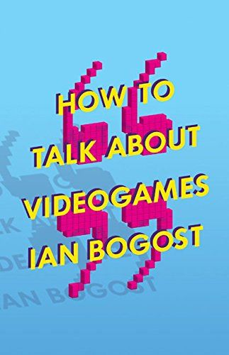 From 9 84 How To Talk About Videogames Electronic Mediations Hardcover Videogames Books Ebook
