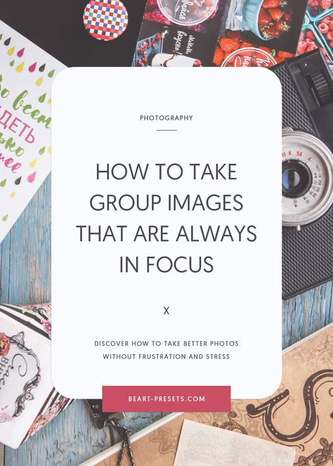 How to take group images that are always in focus