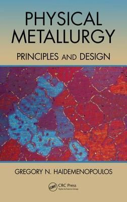 Ebook Download Physical Metallurgy Principles And Design