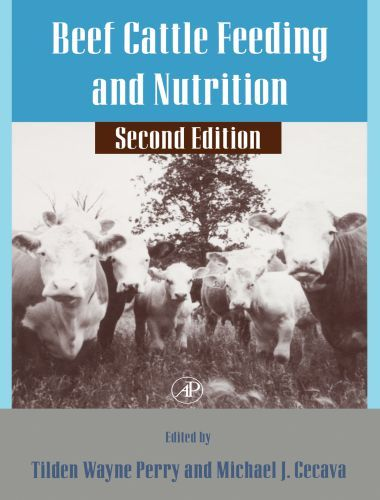 Beef Cattle Feeding And Nutrition 2nd Edition Veterinary Discussions In 2020 Beef Cattle Cattle Cattle Feed