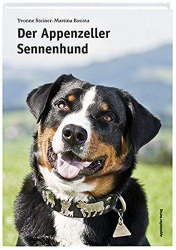 Der Appenzeller Sennenhund Der Appenzeller Sennenhund Mit