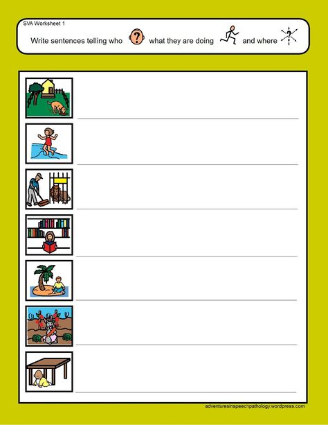 Who-Action-Where Worksheets-working on subject-verb with an extra element. From Adventures in Speech Pathology. Pinned by SOS Inc. Resources Childress Childress & Porter Inc.