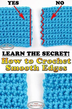 Como Aprender A Tejer Crochet Para Principiantes Learn The Secret To Straigth Smooth Edges In Crochet Rows Con