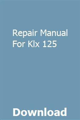 Repair Manual For Klx 125 Repair Manuals Owners Manuals Manual