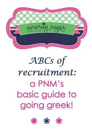 Every year potential new members (PNMs) are interested in sorority recruitment and many don't know what it's all about. Here is a step-by-step look at the most basic elements of panhellenic recruitment! <3 BLOG LINK:  http://sororitysugar.tumblr.com/post/82122173118/the-abcs-of-formal-sorority-recruitment#notes
