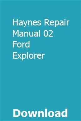 Haynes Repair Manual 02 Ford Explorer Ford Explorer Repair Manuals 2010 Ford Explorer