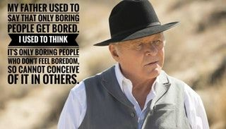 Dr Robert Ford Westworld Ford Quotes Westworld Great