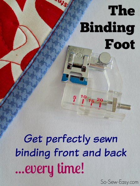 Where has this been hiding all my life! With the binding foot  I can get perfectly sewn binding front and back every time.