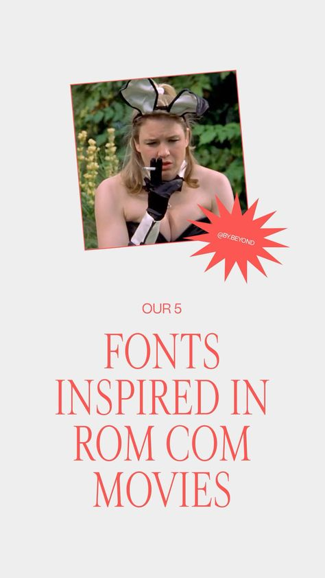 Fonts inspired in Rom Com movies! ✨🎬