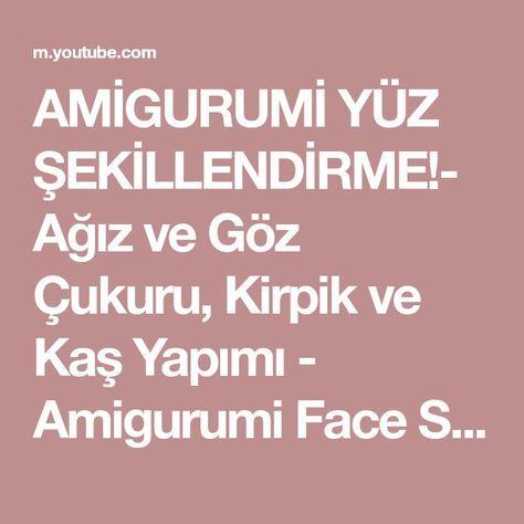 BD HOOK: Amigurumi Göz Yapımı - Amigurumi Make The Eyes (göz,kaş ... | 474x474