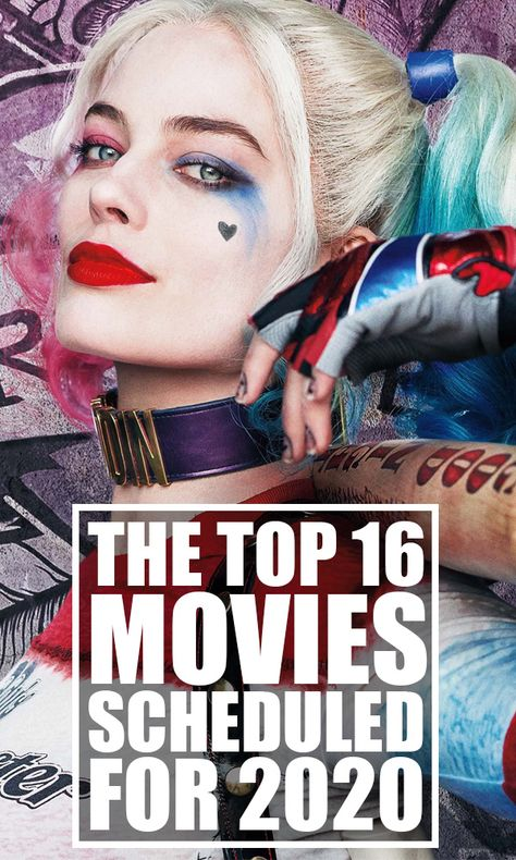 The Top 16 Movies Scheduled For The Year 2020