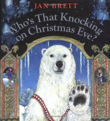 Who's That Knocking on Christmas Eve? A Favourite book in our family for the Holidays!