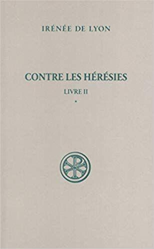 Telecharger Contre Heresies Livre Ii Tome 1 Pdf Gratuitement Books Father