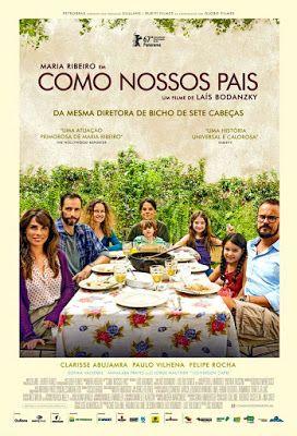 Como Nuestros Padres Como Nossos Pais 2017 Lais Bodanzky Cartel Brasileño Películas En Línea Gratis Peliculas Películas Completas