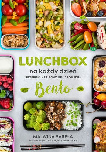 Ksiazka Lunchbox Na Kazdy Dzien Przepisy Inspirowane Japonskim Bento Autorstwa Barela Malwina Dostepna W Sklepie Empik Com W Cenie 33 49 Lunch Recipes Meals