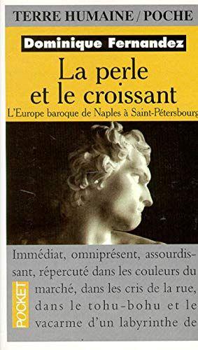 Telecharger Perle Et Le Croissant Pdf Par Dominique Fernandez Telecharger Votre Fichier Ebook Maintenant