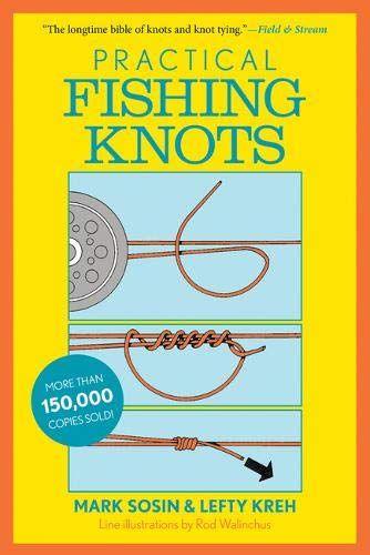 Download Pdf Practical Fishing Knots Free Epub Mobi Ebooks Fishing Knots Fishing Knots Pdf Fishing Books