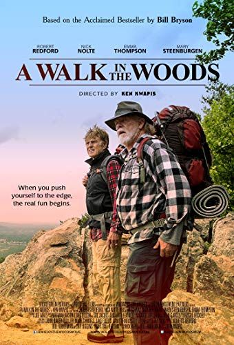 Nick Nolte And Robert Redford In A Walk In The Woods 2015 Walk In The Woods I Movie Travel Writer