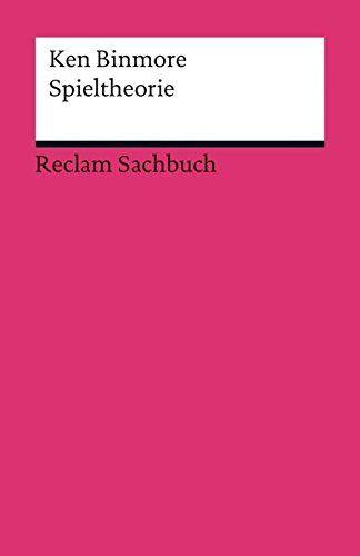 Einfuhrung In Die Spieltheorie Springer Lehrbuch Amazon De Holler Manfred J Illing Gerhard Bucher
