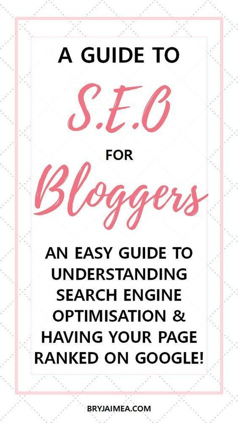SEO Tips: A beginners guide to Search Engine Optimisation | Beauty with Bry