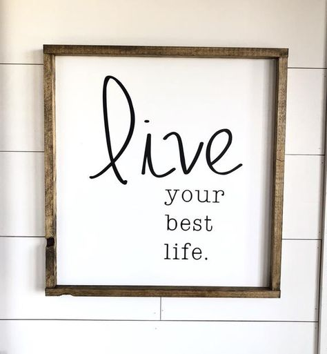 Wood Sign - Live Your Best Life - Gallery Wall - Framed Wood Sign - Inspiration - Farmhouse Sign - Home Decor - Gift - Inspiration