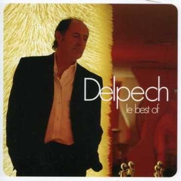 Michel Delpech - Le Best Of