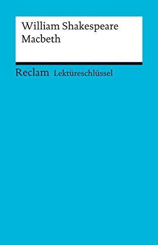 Lekta Reschla Ssel Zu William Shakespeare Macbeth Reclams Universal Bibliothek Zu William Ssel Lekt Shakespeare Bibliothek William Shakespeare