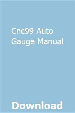 Cnc99 Auto Gauge Manual Car Gauges Omc Manual