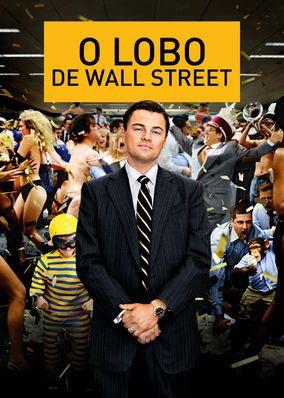 "Assista a ""O Lobo de Wall Street"" na Netflix em 2020   Filmes ..."