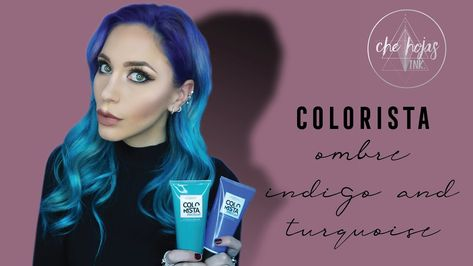 Diy Ombre Indigo And Turquoise Hair With Colorista Washout From L