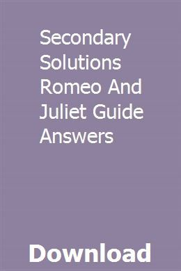 Secondary Solutions Romeo And Juliet Guide Answers Mathematics Online Romeo And Juliet Teaching Guides