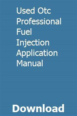 Used Otc Professional Fuel Injection Application Manual Chilton Repair Manual Chilton Manual Johnston