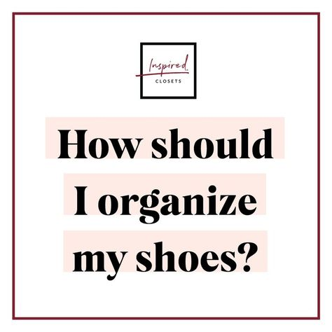 6 Genius Ways to Organize Your Family's Shoes