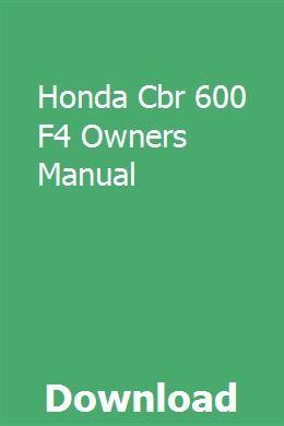 Honda Cbr 600 F4 Owners Manual Owners Manuals Honda Cbr 600 Honda Cbr