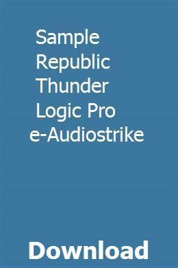 Sample Republic Thunder Logic Pro Template Audiostrike Download