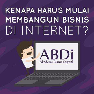 Membangun Bisnis Di Internet Bersama Komunitas Akademi Bisnis Digital Perjalanan Bisnis Belajar Hobi